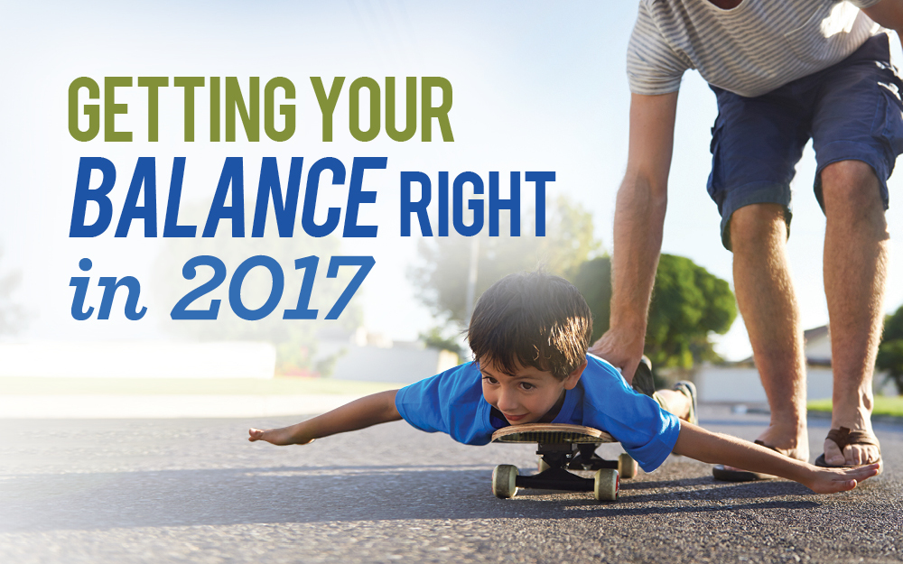 Getting your balance right in 2017