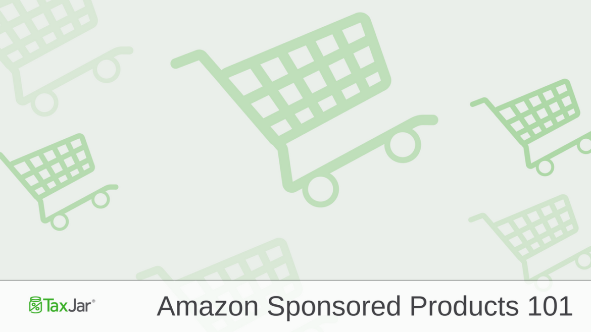 7 Ways to Get the Most out of Amazon Sponsored Products